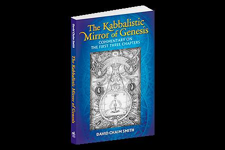 THE KABBALISTIC MIRROR OF GENESIS (2015)